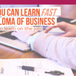 5 things you can learn fast from a Diploma of Business (that are hard to learn on the job)