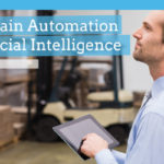 Supply Chain Automation and Artificial Intelligence: Friend or Foe?