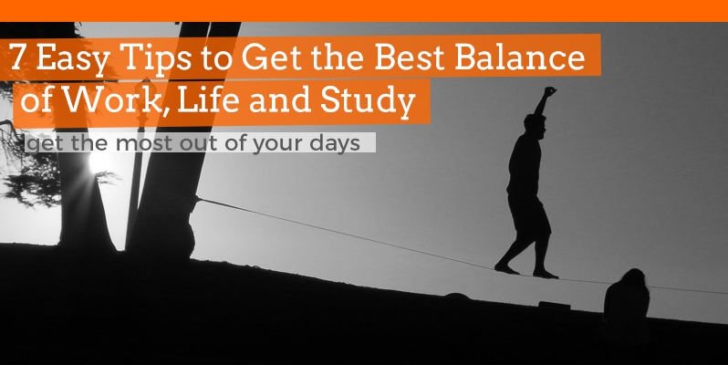 How to balance your work, life and study